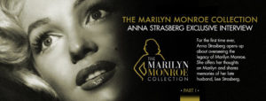 marilyn-monroe-collection-anna-strasberg-exclusive-interview-part-1